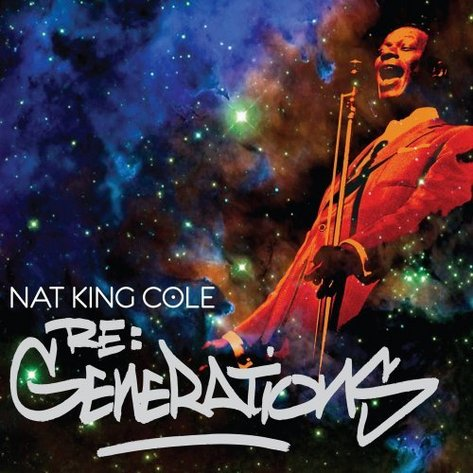 Nat King Cole - Re Generations