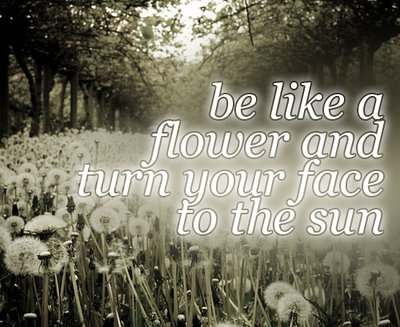 Be like a flower